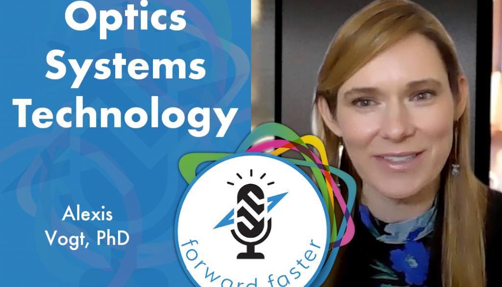 Optical Systems Technology Program podcast