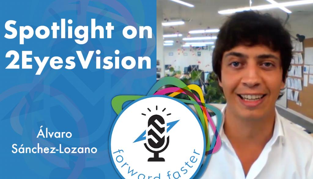 Spotlight on 2EyesVision podcast