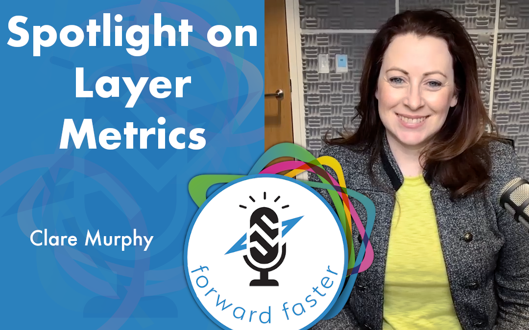 Spotlight on Layer Metrics podcast