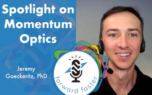 Spotlight on Momentum Optics podcast